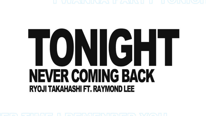 Tonight feat. Raymond Lee